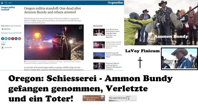 Oregon-Schiesserei - Ammon Bundy gefangen genommen, Verletzte und ein Toter