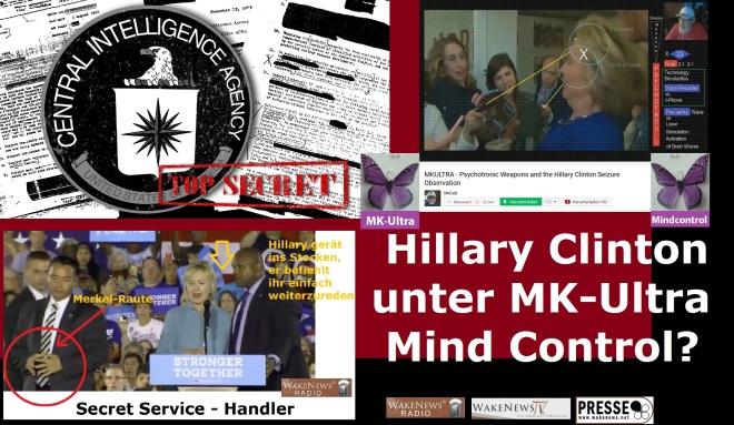 Hillary Clinton unter MK-Ultra Mind Control