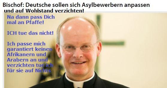 Essener Bischof: Deutsche müssen sich Asylbewerbern anpassen und auf Wohlstandverzichten!